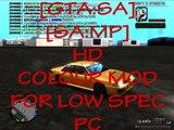 [GTA-SA] [SA-MP] HD COLOUR MOD [FOR LOW SPEC PC] [NEW]