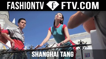Behind The Scenes Shanghai Tang SS15 | FTV.com