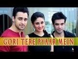 Gori Tere Pyaar Mein Movie   Imran   Kareena   Punit   Starcast Interview