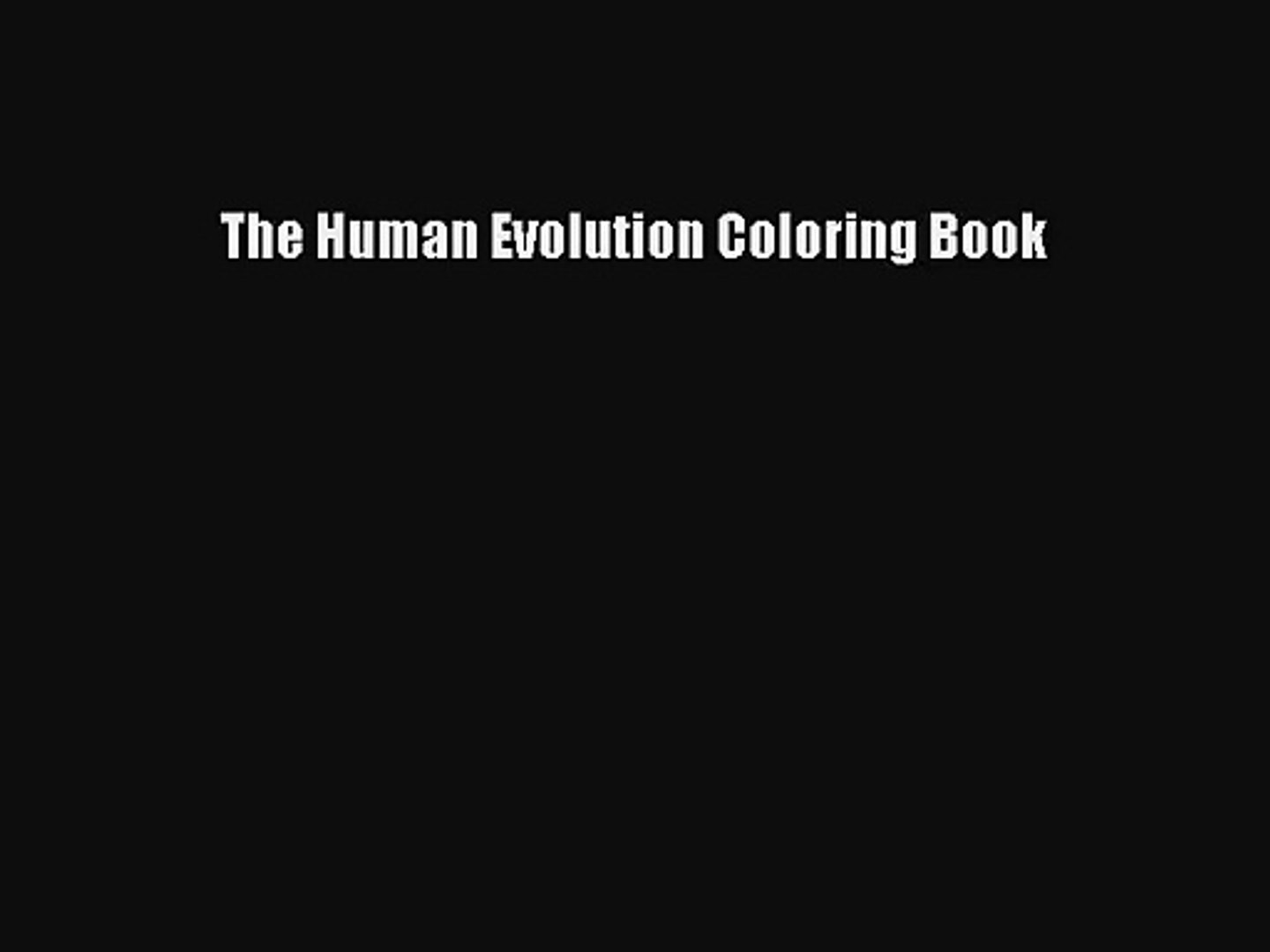 PDF Download) The Human Evolution Coloring Book Download ...