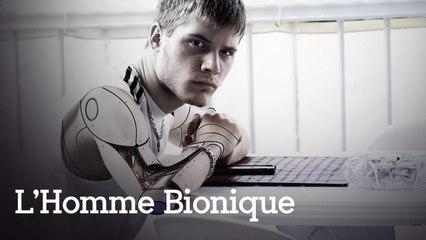 Et bientôt, un homme bionique ?