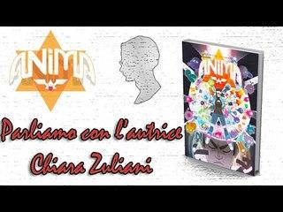 ANIMA, parliamo con Chiara Zuliani
