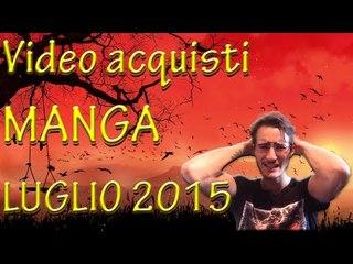 Video acquisti MANGA Luglio 2015