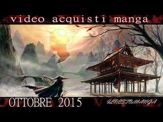 Video acquisti Manga OTTOBRE 2015