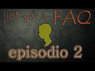 Just give a FAQ - numero 2