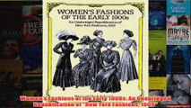 Download PDF  Womens Fashions of the Early 1900s An Unabridged Republication of New York Fashions 1909 FULL FREE