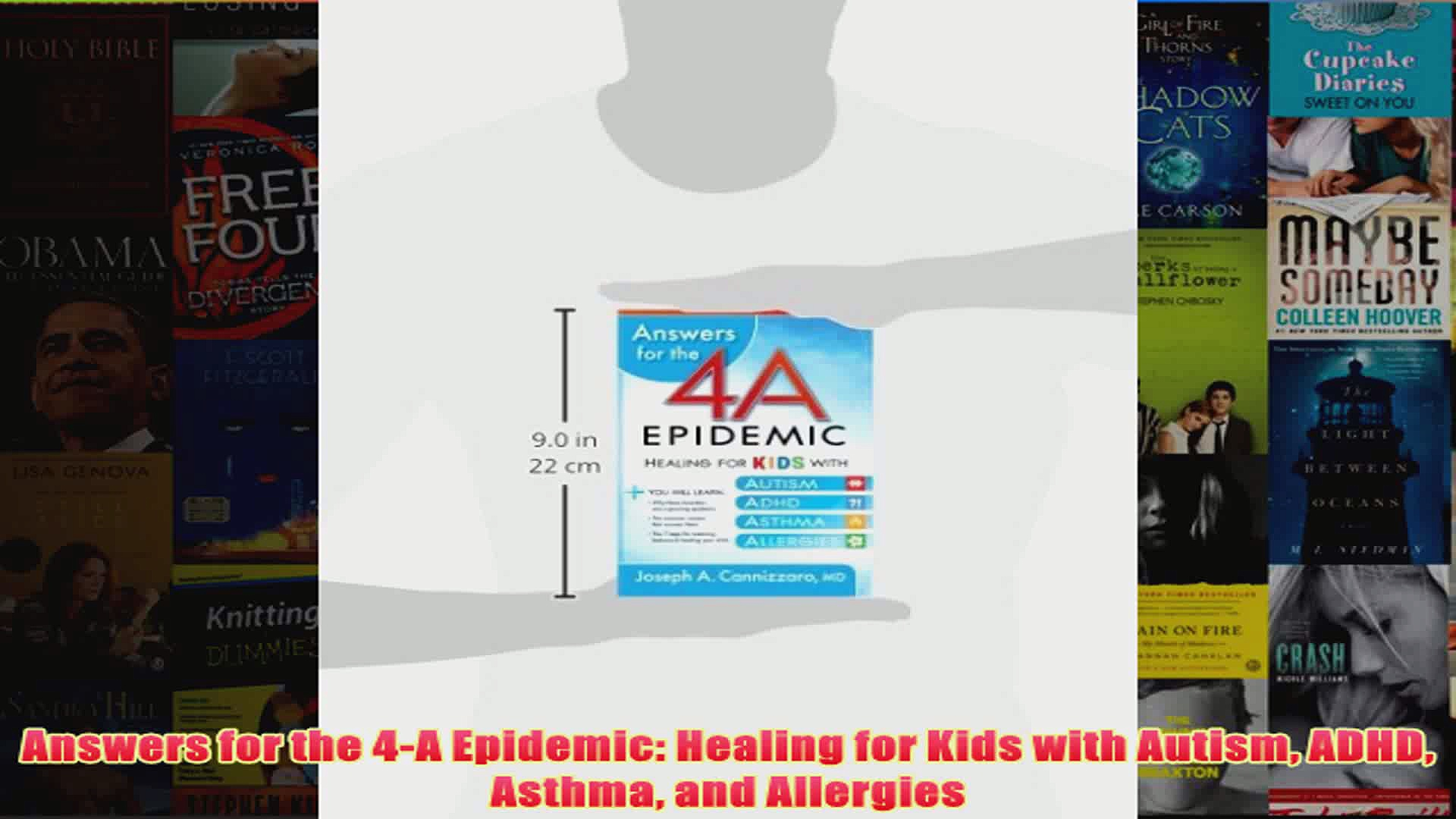 Download PDF  Answers for the 4A Epidemic Healing for Kids with Autism ADHD Asthma and Allergies FULL FREE
