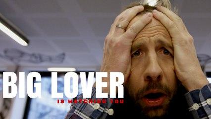 La BAF: Big Lover is watching you