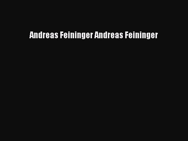 Andreas Feininger Andreas Feininger  Free PDF