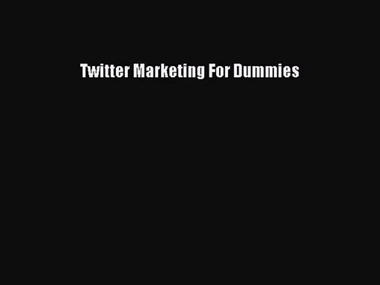 Twitter Marketing For Dummies has been added