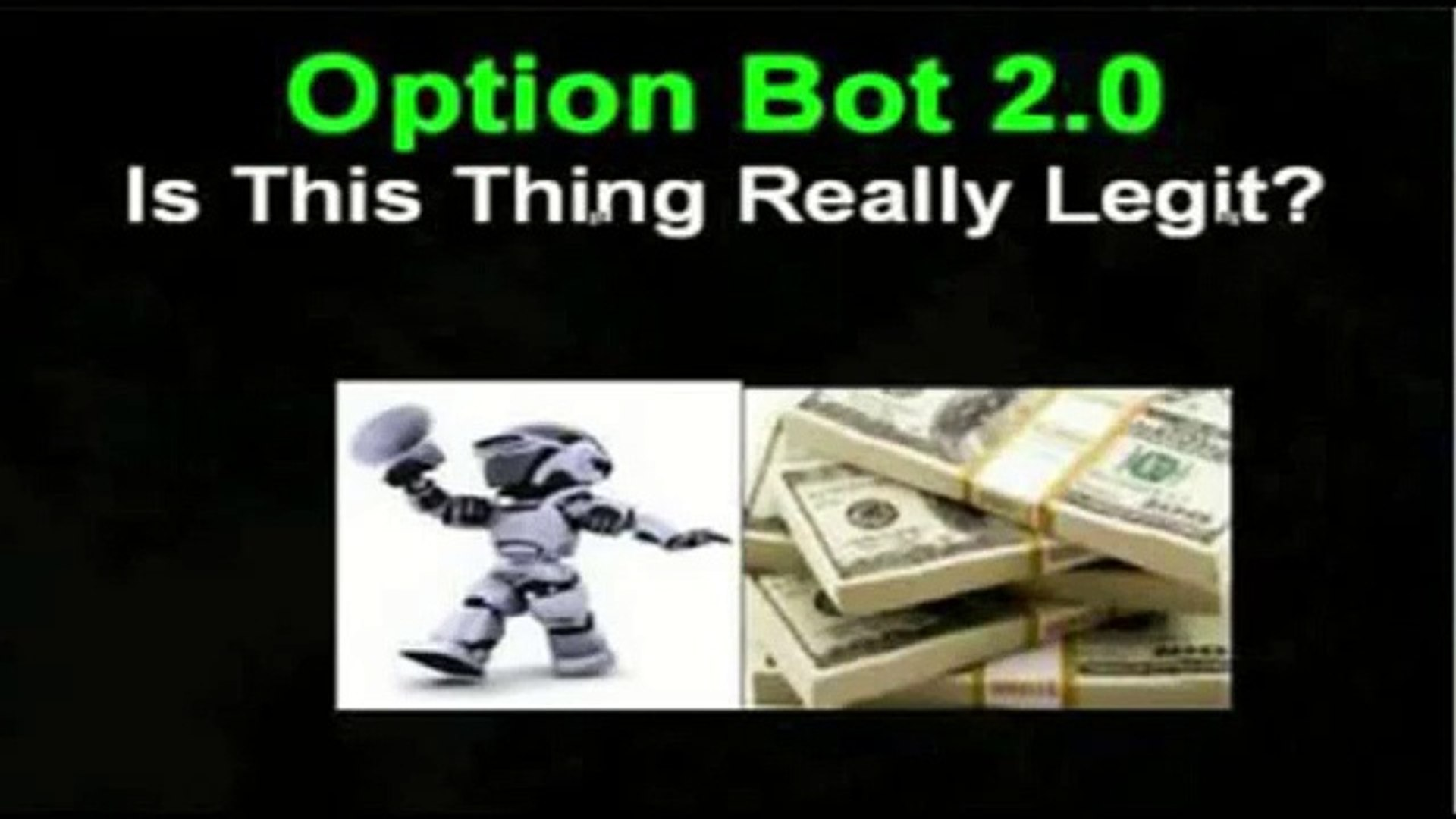 Option Bot 2 0 Review   Is Option Bot 2 0 a Scam