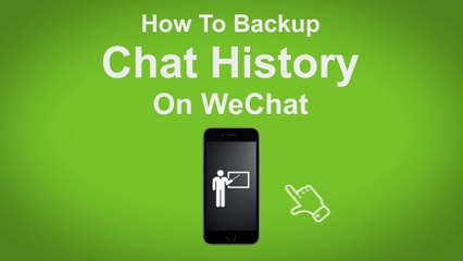 How to Backup Chat History on WeChat  - WeChat Tip #11