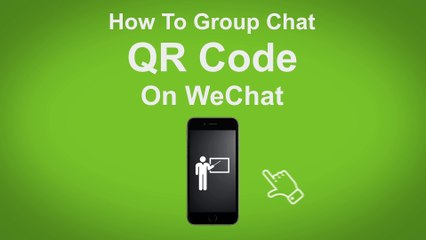 How to Group Chat QR Code on WeChat  - WeChat Tip #10