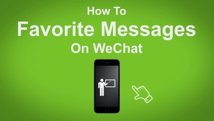 How to Favourite Messages on WeChat  - WeChat Tip #9