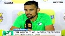 Andrés Pérez en la previa entre Nacional y Cali · Superliga 2016, vuelta