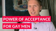 Power Of Acceptance For Gay Men Over 40 To Heal - Gay Coaching And Matchmaking For Gay Men Over 40 - By Paul Angelo - Gay Matchmaker And Relationship Coach
