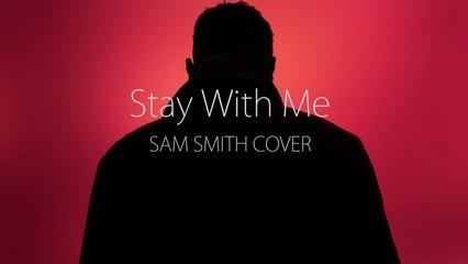 Sam Smith - Stay with me by Humphrey (Vocal Session #4)