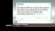 """""""En retard à Roissy à cause de la grève des taxis mais sauvé par le retard de son avion grâce à la grève des contrôleurs aériens #LaFrance""""- Le Zapping - 27/01/15 - CANAL +"""