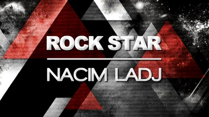 Nacim Ladj - Rock Star (Original Mix)