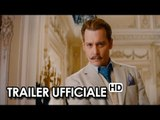 MORTDECAI Teaser Trailer #1 Ufficiale VO (2015) - Film con Johnny Depp HD