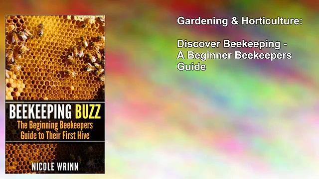 Discover Beekeeping – A Beginner Beekeepers Guide