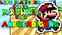 Lets Play your SMW-Hack - Ankündigung - Infovideo