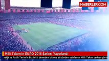 Biz Bitti Demeden Bitmez - Serdar Ortaç Milli Takım Euro 2016