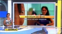 Le long et pénible parcours de changement de sexe