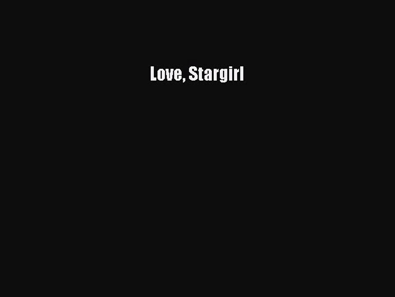 [PDF Download] Love Stargirl [PDF] Full Ebook
