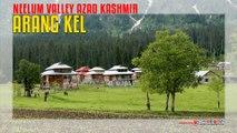 Arang Kel Neelum Valley Azad Kashmir