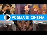 Voglia di Cinema - Film in uscita nelle sale dal 25 Luglio 2013