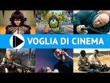 Voglia di Cinema - Film in uscita nelle sale nel mese di Agosto