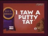 Looney Toons - Tweety And Sylvester - I Taw A Putty Tat