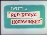 Looney Toons - Tweety And Sylvester - Red Riding Hoodwinked