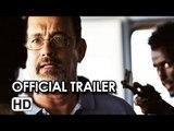 Captain Phillips Official International Trailer (2013) - Tom Hanks Movie HD