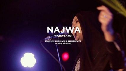Najwa Mahiaddin - Najwa Mahiaddin | Sama Saja (Live on The Wknd Sessions, #105)