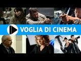 Voglia di Cinema - Film in uscita nelle sale il 1 Maggio