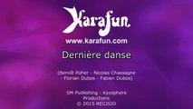 Karaoké Dernière danse - Kyo *