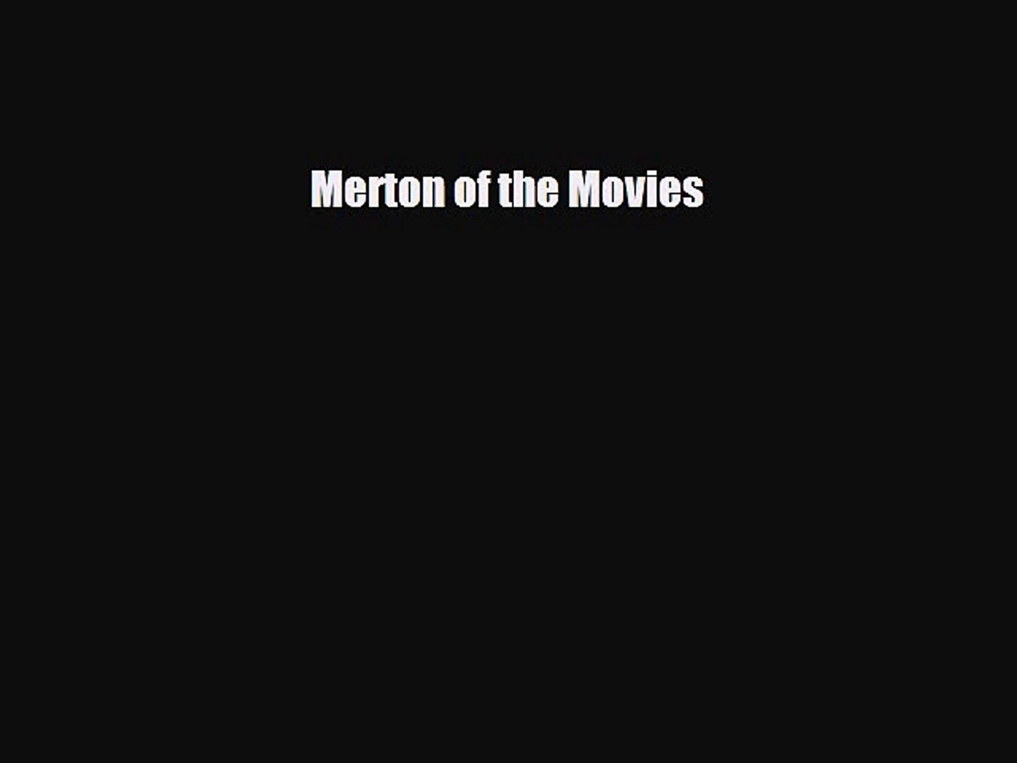 [PDF Download] Merton of the Movies [Download] Full Ebook