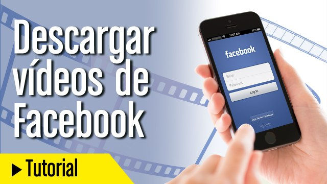 Cómo descargar vídeos de Facebook sin programas