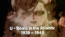 The World At War Episode 10 HD - Wolf Pack: U-Boats in the Atlantic (1939–1944)