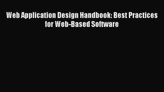 Pdf Download Web Application Design Handbook Best Practices For Web Based Software Read Video Dailymotion