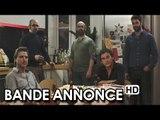 LES HOMMES ! DE QUOI PARLENT-ILS ? Bande Annonce VOST (2014) HD