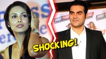 SHOCKING : Arbaaz Khan And Malaika Arora Khan To Get Divorce?