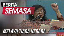 Rafidah: Melayu Tiada Negara