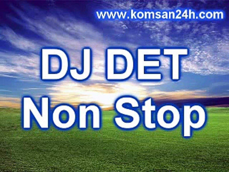 DJ Det 2016 Khmer Rremix 2016  Music Remix 2016