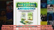 Download PDF  Natural Antibiotics The Complete Extensive Guide On Natural Antibiotics To Cure Your Self FULL FREE