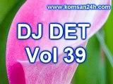 DJ Det Vol 39 - DJ Det Remix Vol 39