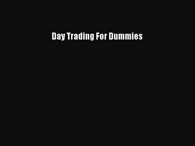 Day Trading For Dummies  PDF Download