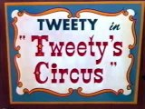 Looney Toons - Tweety And Sylvester - Tweety's Circus